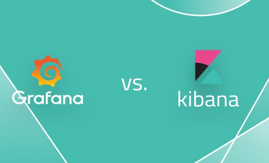 Grafana vs. Kibana