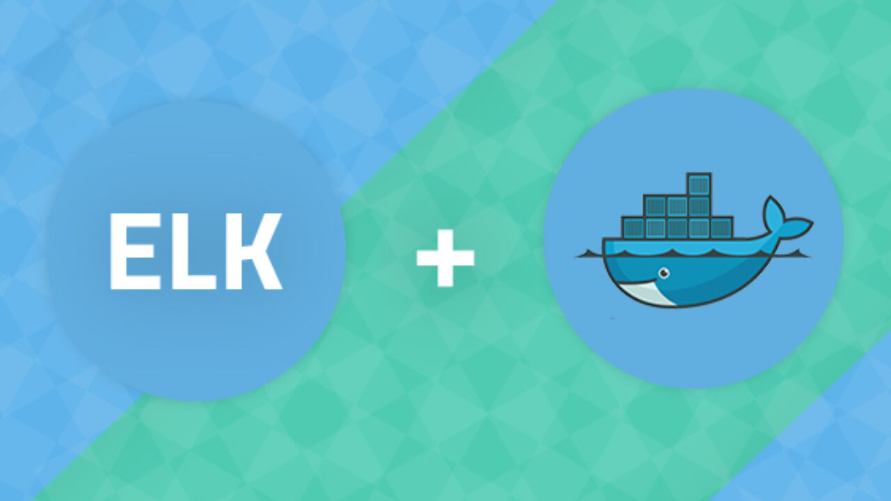 Docker Logging with the ELK Stack - Part One | Logz io