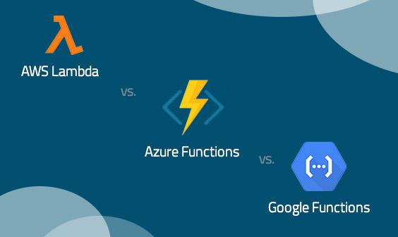 Lambda_Azure Functions_Google Functions