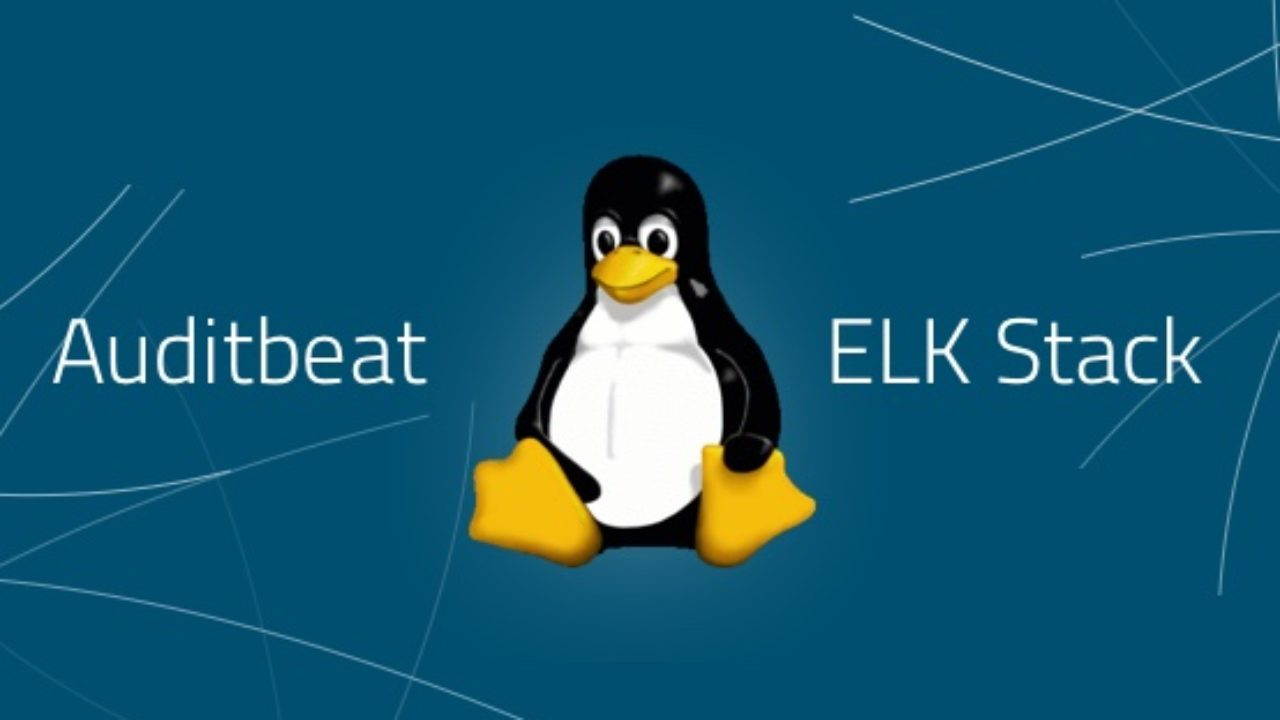 Linux System Auditing with Auditbeat and the ELK Stack | Logz io