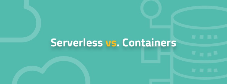 serverless_vs._containers