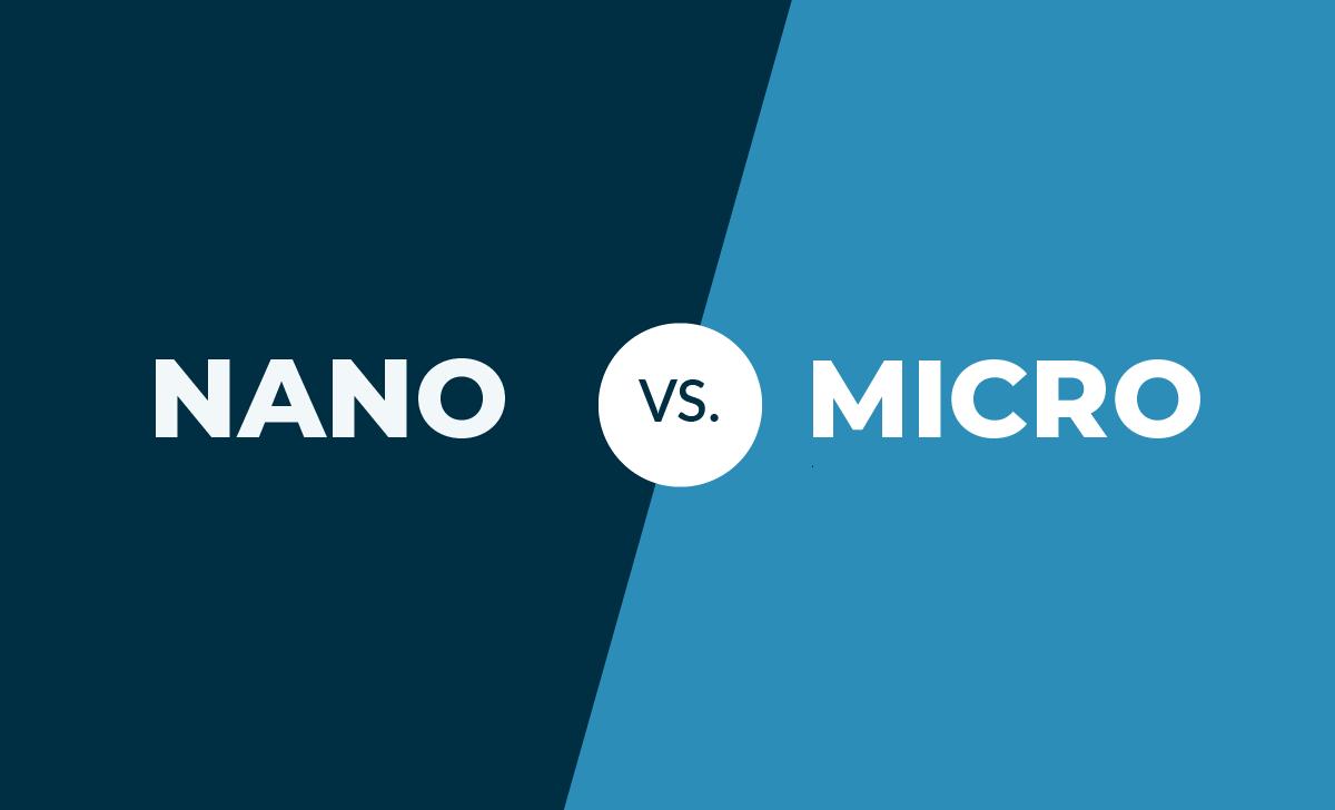 nano vs micro
