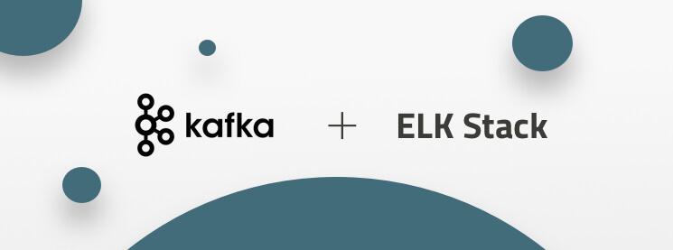 Deploying Kafka with the ELK Stack | Logz io