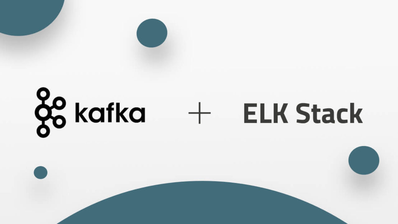 Deploying Kafka with the ELK Stack | Logz io